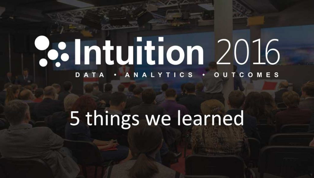 Intuition2016_5_things_we_learned